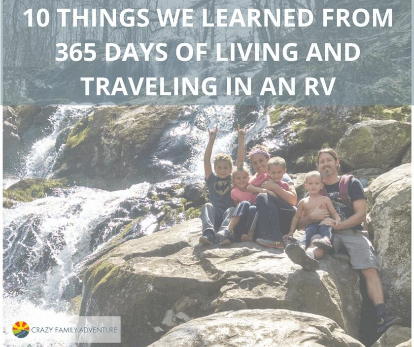 10 things We've Learned From Traveling in an RV for a Year