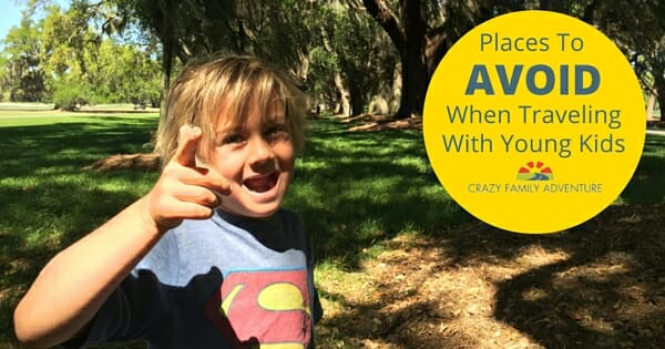 Avoid when traveling with kids