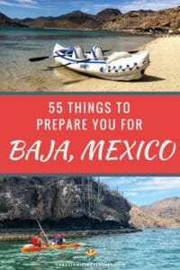 55 Things to Prepare You For Baja Mexico