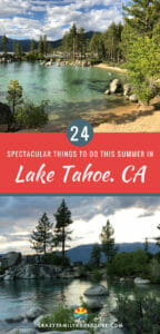 Lake Tahoe is a beautiful place to explore in the summer! From the spectacular lake to the attractions, hiking and beaches. We cover South Tahoe and also the Nevada side. Check out 24 things to do in Lake Tahoe this summer. It really is a great vacation destination! #LakeTahoe #LakeTahoeVacation #ThingsToDoInLakeTahoe #FamilyVacation #HikinginLakeTahoe #LakeTahoeBeaches