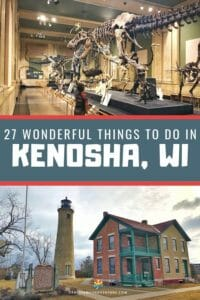 There is such an amazing variety of wonderful things to do in Kenosha, Wisconsin. Here are our top 27 recommendations on what to do when you visit Kenosha!