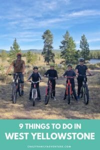 There are so many great things to do in West Yellowstone. We recommend 9 things from Biking, to grizzly bears and wolves, ropes courses and more!