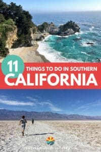 Southern California is filled with such a wide variety of places to visit. From beautiful beaches to the lowest point in the US there is such a range of epic things to do in Southern California!