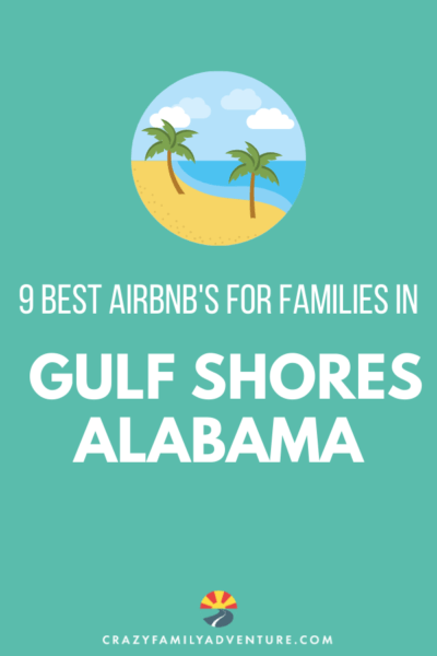 A list of the 9 Best Airbnb's for families to stay at when visiting Gulf Shores, Alabama! Gulf Shores is filled with amazing things to do and restaurants to eat it. Be sure to book an awesome place to stay in Gulf Shores too!
