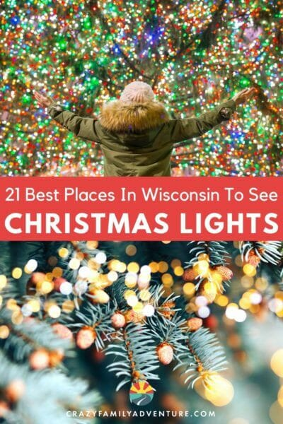 21 best places in Wisconsin to see Christmas Lights! You don't want to miss out on this list!